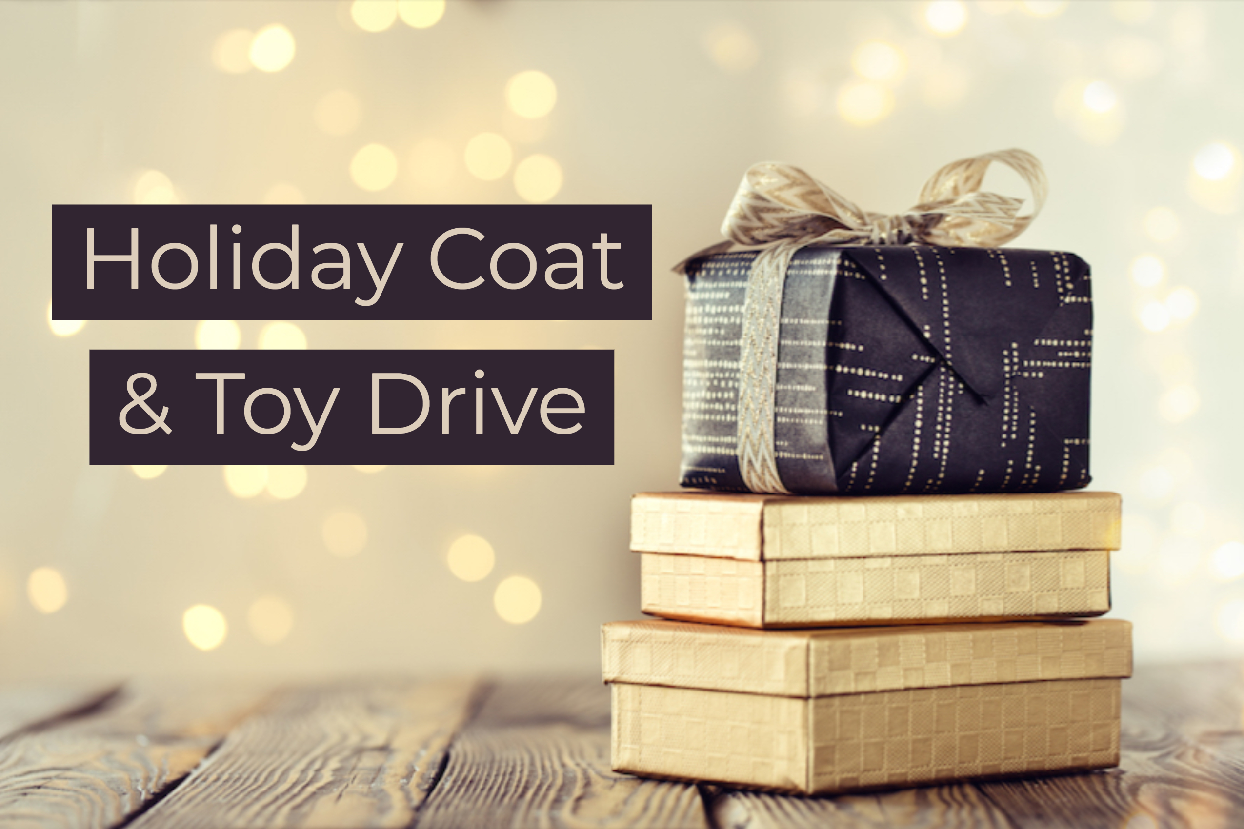 Holiday Coat & Toy Drive